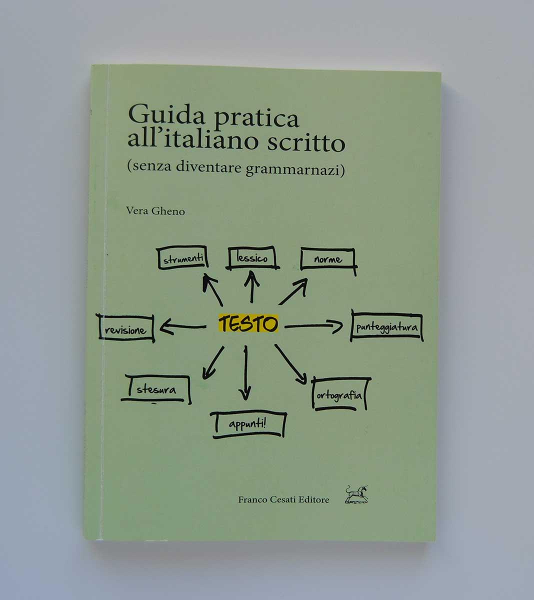 Guida all'Italiano scritto di Vera Gheno